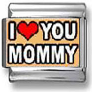 I Love You Mommy Italian Charm